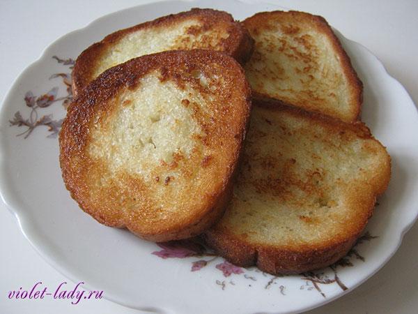 французские гренки - рецепт
